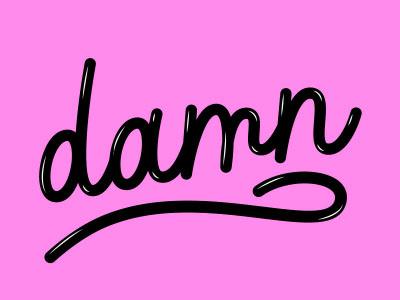 Damn bubble custom illustration vector graphic design design typography type lettering