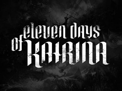 Band Logo eleven days of katrina band logo metal rock hard font