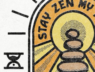 Stay Zen - Texture Shot