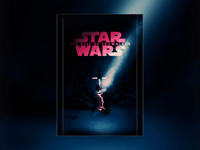 Star Wars The Rise of Skywalker - Poster excalibur lightsaber kylo ren lighting clean illustration design poster skywalker star wars starwars