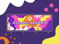 Banner design Discobar Galuxie