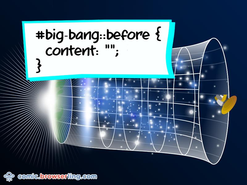 Big Bang CSS Pun hubble joke comic browserling cosmology pun universe cosmos big bang css