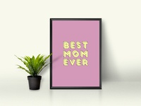 best mom ever Wall Art Prints, mothers day gift, poster download