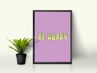 be happy Wall Art Prints poster download