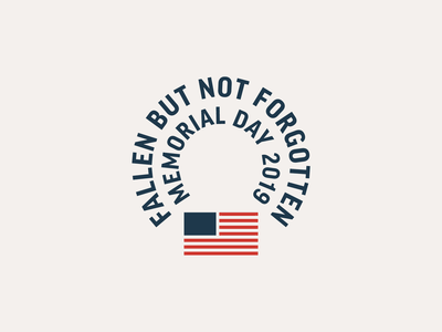 Fallen but not Forgotten badge design military soldier american usa memorial day america flag branding identity logo design logo thick lines typography clean design badge