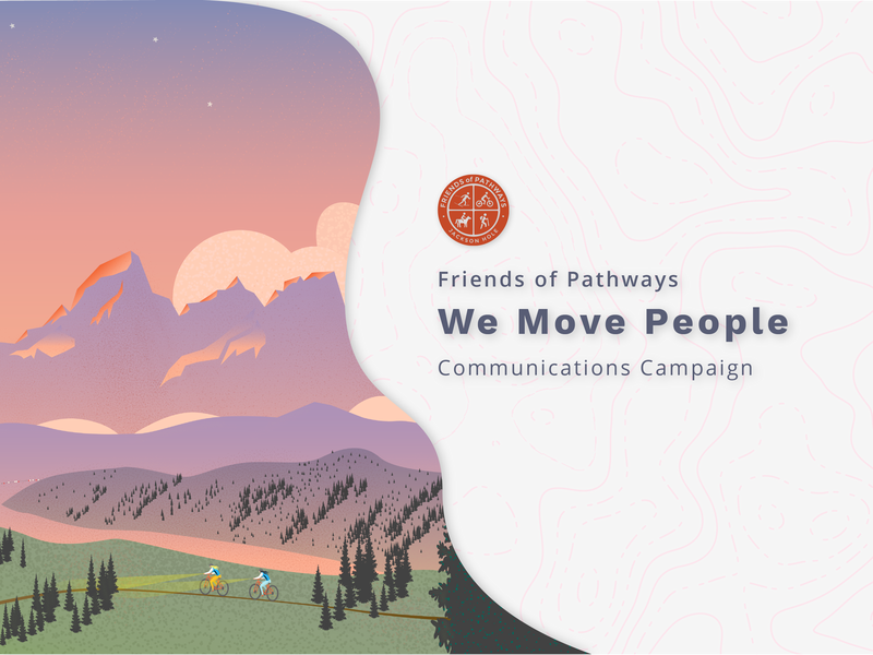 Friends of Pathways gradient design branding color illustration tetons map topo campaign