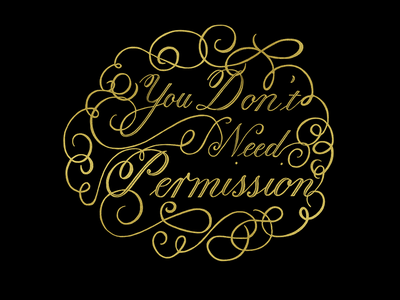 You Don't Need Permission hand lettering ipad pro cursive script copperplate procreate calligraphy
