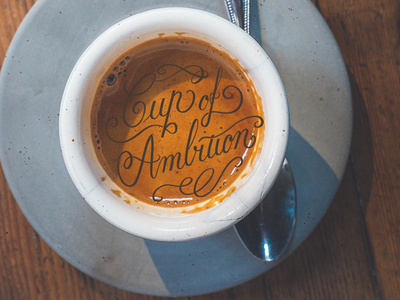 Cup of Ambition script handlettering copperplate calligraphy ipadcalligraphy procreate