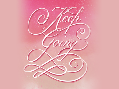 Keep Going ipad calligraphy script procreate digital calligraphy lettering calligraphy