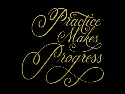 Practice Makes Progress hand lettering calligraphy lettering cursive script procreate copperplate