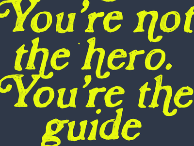 PS. You're not the hero… You're the guide. the creative pain creative wisdom lettering procreate writing brand strategy heroism guide