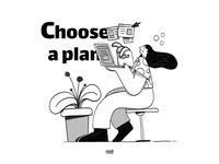 Choose  a plan blackandwhite planer plan photoshop doodle design web flat app ux illustration branding ui color character 3d 2d 2020