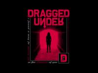 Dragged Under