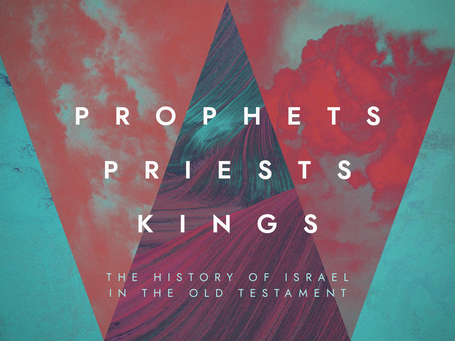 Prophets Priests Kings Series Art sermon title sermon series sermon art sermon series design church design church