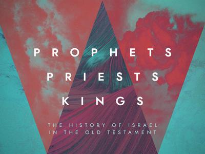 Prophets Priests Kings Series Art