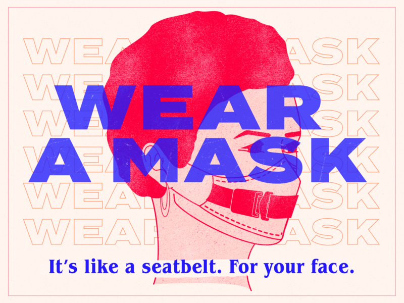 Wear A Mask (for the love of God) wear a god damn mask anti-maskers masks mask wear a mask coronavirus covid-19 covid19 public service announcement psa