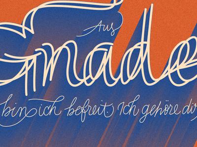 Aus Gnade Bin Ich Befreit print handmade lettering design
