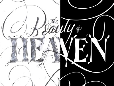 The Beauty Of Heaven Dribbble lettering graphic design design