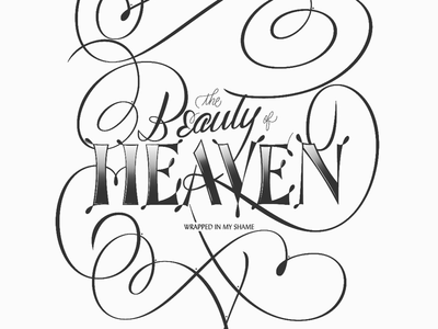 The Beauty of Heaven lettering design