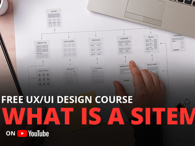 What is a User SiteMap | Free UX/UI Design Course youtube design course app mobile website ui design ux design design user interface user experience ux ui sitemap