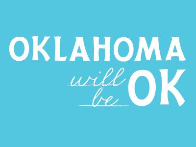 Oklahoma will be OK