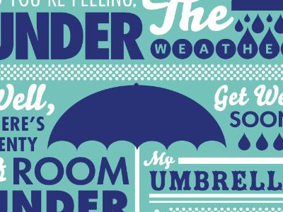 Under my Umbrella get well soon card typography under my umbrella weather