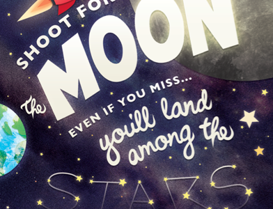 Shoot For The Moon moon poster