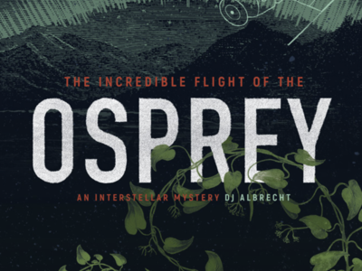 The Incredible Flight of the Osprey