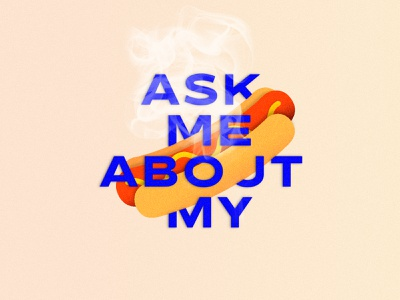 Ask Me About My Wiener wiener hot dogs snack sausage memorial day summer texture vintage st pete tampa funsies typography type retro illustration food grill hot dog