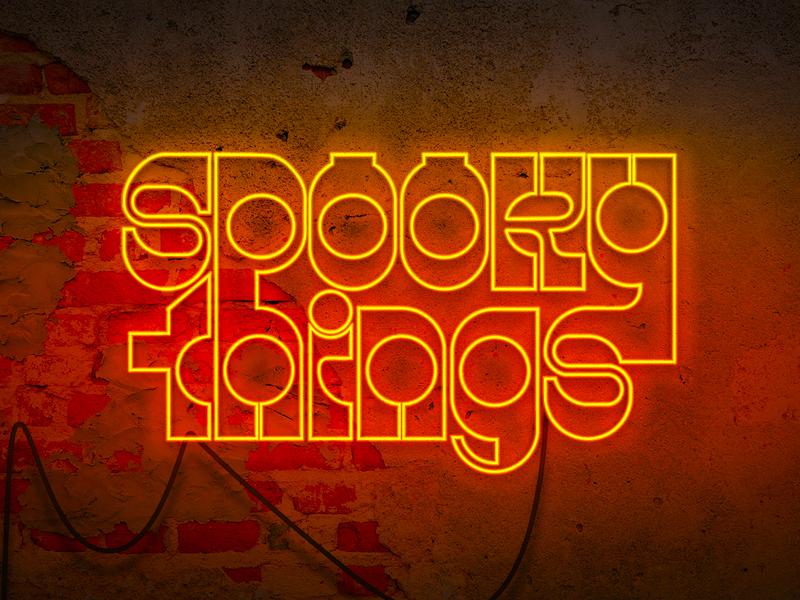 Spooky Things: Neon
