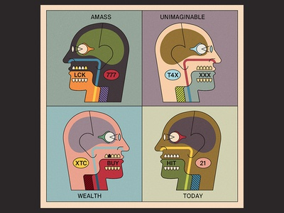 Amass Unimaginable Wealth Today! profile medical greed wealth money heads vector illustration