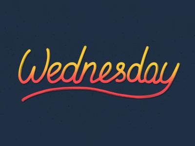Wednesday. Lettering