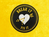 Break It, Fix It Embroidered Patch