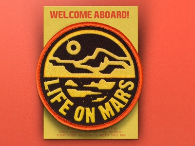 Branding & Patch Design graphicdesign design clothes advertising agency branding agency space aboard lifeonmars life marte mars wolrd logo badge logo branding brand patch pin badge
