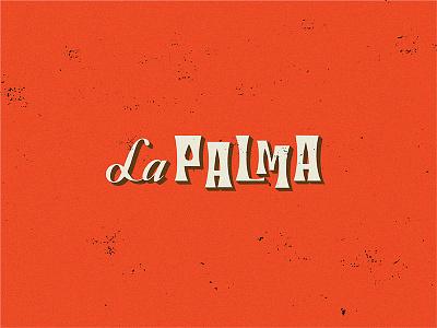 La Palma san francisco design lettering