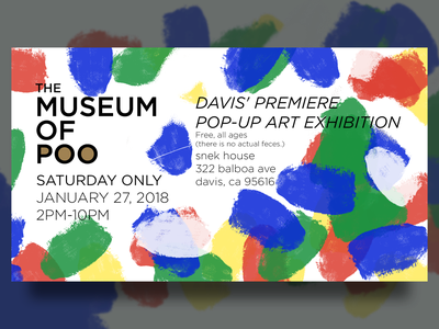 Museum of Poo Davis Exhibition Poster graphic design art event flyer event marketing flyer poster art poster design graphicdesign graphic