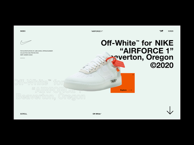 "Off-White™ x NIKE ""AIRFORCE 1"" clean adobe webdesign ux nike off white concept graphic graphic design modern streetwear freelance contemporary design ui design user interface ui"