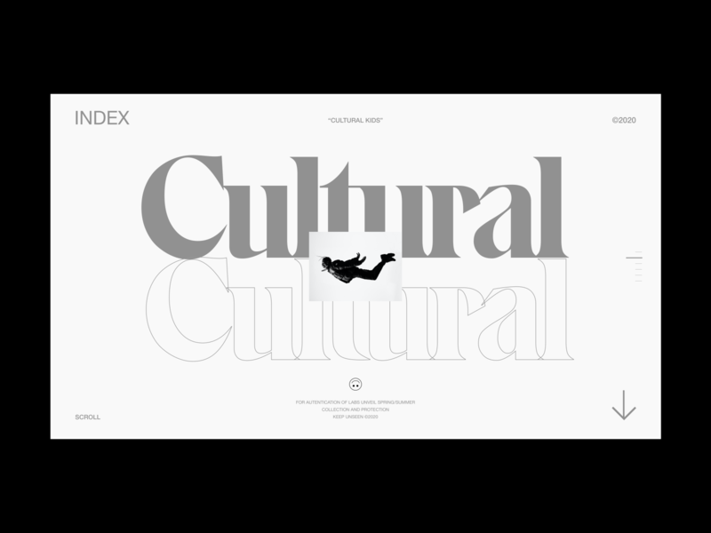 CULTURAL ㋡ ©2020 type typogaphy web design culture clean adobe minimal website designer streetwear concept user interface freelance ui design ui design