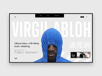 +1 Disruptor: Virgil Abloh off white fashion modern portfolio design contemporary user interface freelance minimal website ui design ui