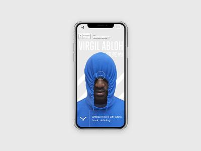+1 Disruptor: Virgil Abloh App off white fashion modern portfolio design contemporary user interface freelance minimal app design ui design ui