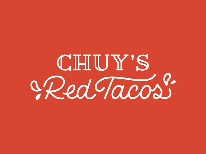 Chuy's Red Tacos handlettering birria food mexican taco milwaukee taco truck chuys