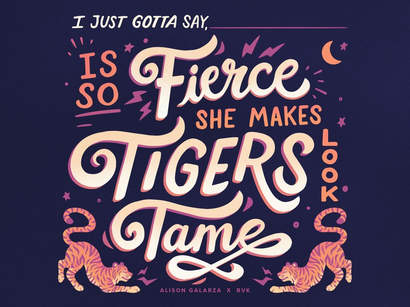 She's Fierce tigers handlettering typogaphy script hand rendered type fierce