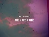 The Hard Rains