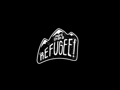 More Than A Refugee white sans serif font all caps text logo black mountains typography hand lettered hand drawn