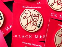 Drag Hag Enamel Pin + Card Backing