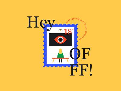 Hey OFFF 2018! typography typo illustration still festival video cinema eye museum offf stamp