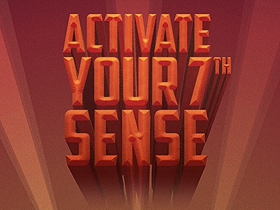 Activate your 7th sense