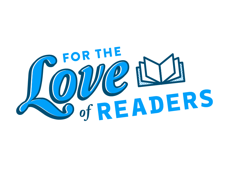 For the Love of Readers Logo reader readers teaching teachers reading logo