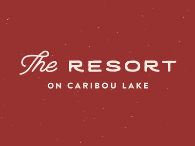 The Resort on Caribou Lake