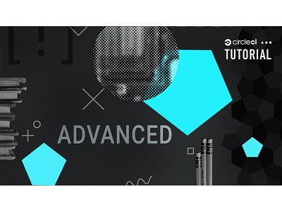 Tutorial: Advanced